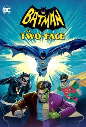 Người Dơi Đại Chiến Với Hai-Mặt Batman Vs. Two-Face.Diễn Viên: William Shatner,Adam West,Burt Ward