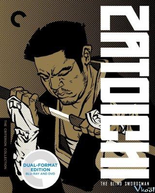 Zatoichi Trả Thù Zatoichis Vengeance.Diễn Viên: Shintarô Katsu,Shigeru Amachi,Jun Hamamura