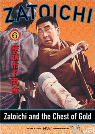 Zatoichi And The Chest Of Gold - Zatôichi Senryô-Kubi Việt Sub (1964)