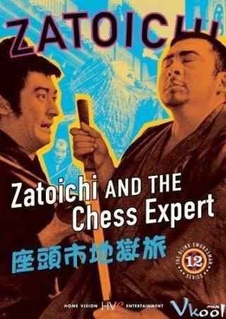 Hiệp Sĩ Mù 12: Zatoichi Và Gã Kỳ Thủ Zatoichi And The Chess Expert.Diễn Viên: Chizu Hayashi,Mikio Narita,Shintarô Katsu