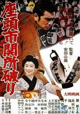 Cuộc Phiêu Lưu Của Zatoichi Adventures Of Zatoichi.Diễn Viên: Shintarô Katsu,Miwa Takada,Eiko Taki