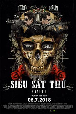 Sicario 2: Siêu Sát Thủ - Day Of The Soldado