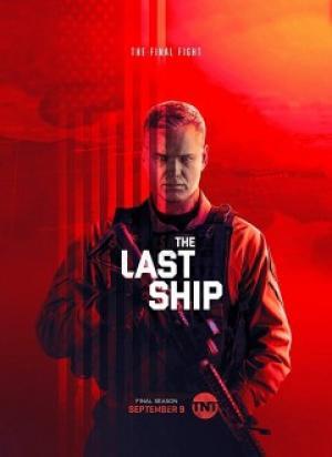 Con Tàu Cuối Cùng 5 The Last Ship Season 5.Diễn Viên: Bridget Regan,Charles Parnell,Travis Van Winkle,Eric Dane,Adam Baldwin