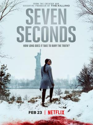 Bảy Giây Seven Seconds First Season.Diễn Viên: David Lyons,Russell Hornsby,Clare,Hope As,Michael Mosley,Raúl Castillo