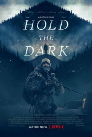 Giữ Bóng Tối - Hold The Dark