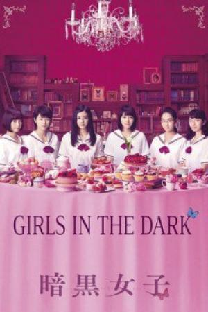 Những Cô Nàng Hắc Ám Girls In The Dark.Diễn Viên: Fatima Ptacek,Shawn Christensen,Kim Allen