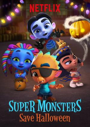 Hội Chúa Siêu Cấp: Giải Cứu Lễ Halloween - Super Monsters: Save Halloween