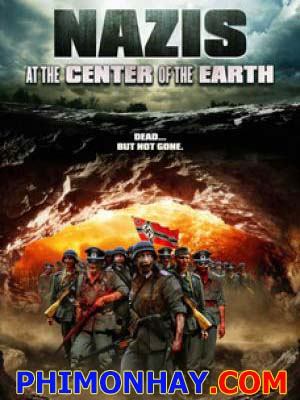 Đội Quân Xác Chết - Nazis At The Center Of The Earth