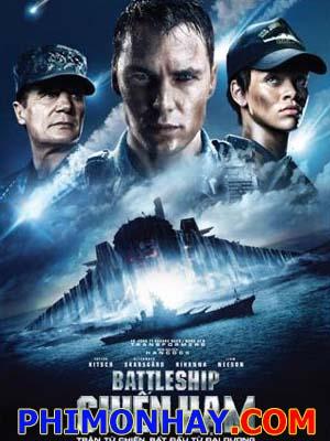 Chiến Hạm Battleship.Diễn Viên: Alexander Skarsgård,Brooklyn Decker And Liam Neeson