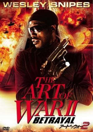 Binh Pháp Ii: Sự Phản Bội - The Art Of War Ii: Betrayal