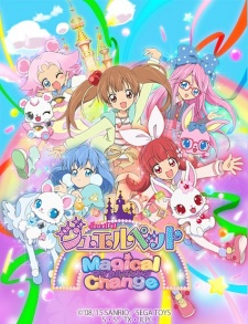 Jewelpet Magical Change ジュエルペット マジカルチェンジ.Diễn Viên: Lee Min,Ki,Kang Ye,Won,Kim In,Kwon,Ko Chang,Seok