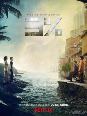 3 Phần Trăm Phần 2 3 Percent Season 2.Diễn Viên: João Miguel,Michel Gomes,Rodolfo Valente,Vaneza Oliveira