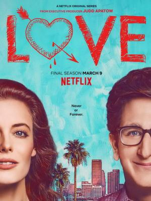Yêu Kiểu Mỹ Phần 3 Love Season 3.Diễn Viên: Gillian Jacobs,Paul Rust,Mike Mitchell,Chris Witaske