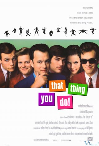 Ban Nhạc Vui Nhộn That Thing You Do!.Diễn Viên: Tom Hanks,Liv Tyler,Charlize Theron