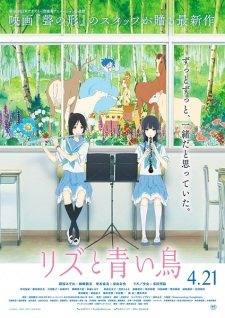 Liz To Aoi Tori: Gekijouban Hibike! Euphonium Mizore To Nozomi No Monogatari, The Story Of Mizore And Nozomi.Diễn Viên: Liz And The Blue Bird