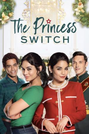 Công Chúa Thế Vai - The Princess Switch