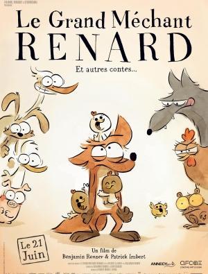 Cáo Già Gian Ác Và Những Câu Chuyện Khác Le Grand Méchant Renard Et Autres Contes.Diễn Viên: Patrick Imbert,Benjamin Renner