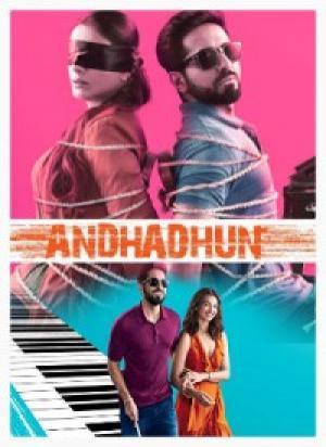 Chàng Mù Số Nhọ Andhadhun.Diễn Viên: Radhika Apte,Ayushmann Khurrana,Tabu