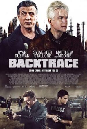 Không Dấu Vết Backtrace.Diễn Viên: Sylvester Stallone,Ryan Guzman