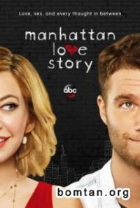 Chuyện Tình Ở Manhattan Manhattan Love Story.Diễn Viên: Phùng Thiệu Phong,Triệu Lệ Dĩnh,Chu Nhất Long