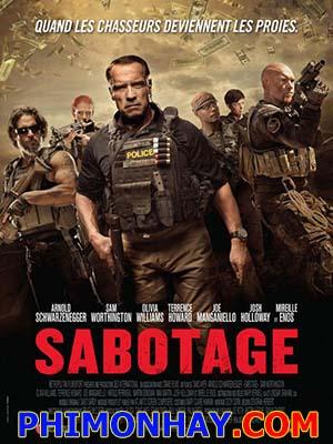 Nhiệm Vụ Cuối Cùng Sabotage.Diễn Viên: Arnold Schwarzenegger,Joe Manganiello,Josh Holloway,Mireille Enos