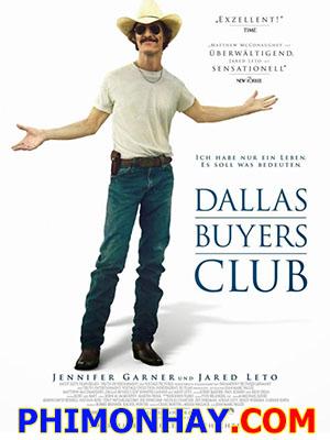 Căn Bệnh Thế Kỷ - Dallas Buyers Club Việt Sub (2014)