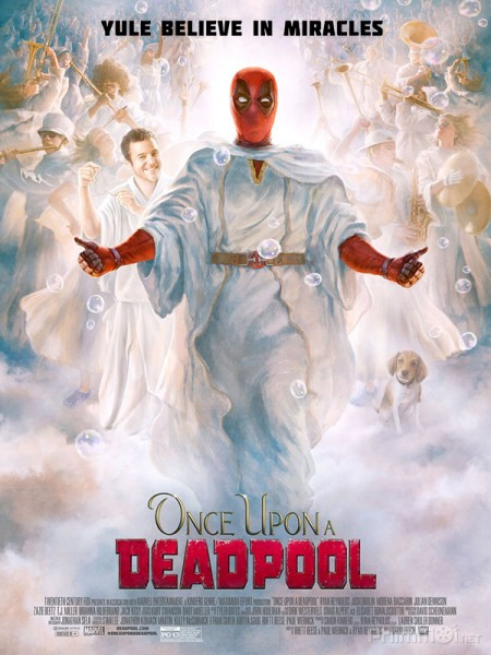 Deadpool Ngày Xửa Ngày Xưa Once Upon A Deadpool.Diễn Viên: Ginnifer Goodwin,Jennifer Morrison,Robert Carlyle