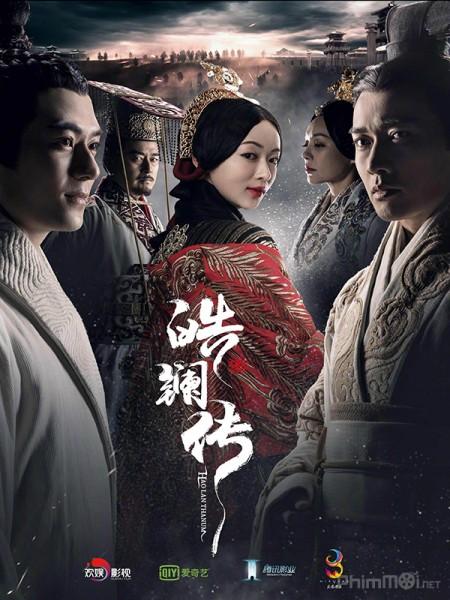 Hạo Lan Truyện The Legend Of Hao Lan.Diễn Viên: Hồ Hạnh Nhi,Ngô Trác Hy Ron Ng,La Trọng Khiêm Law Chung,Sầm Lệ Hương