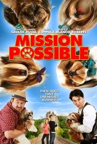 Nhiệm Vụ Khả Thi Mission Possible.Diễn Viên: Blanca Blanco,James Duval,John Savage