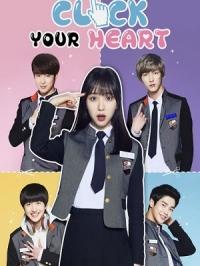 Gõ Cửa Trái Tim Click Your Heart.Diễn Viên: Kwon Min Ah,Baek Joon Ho,Kang Chan Hee,Kim Seok Woo,Lee Sang Hyuk