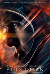 Bước Chân Đầu Tiên First Man.Diễn Viên: Ryan Gosling,Claire Foy,Jason Clarke