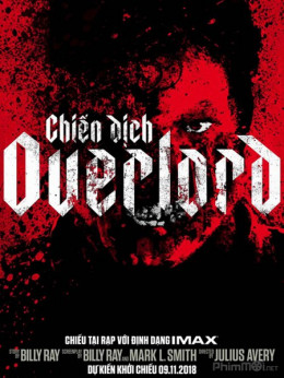 Chiến Dịch Overlord.Diễn Viên: Asa Butterfield,Sam Claflin,Toby Jones,Paul Bettany,Stephen Graham,Tom Sturridge