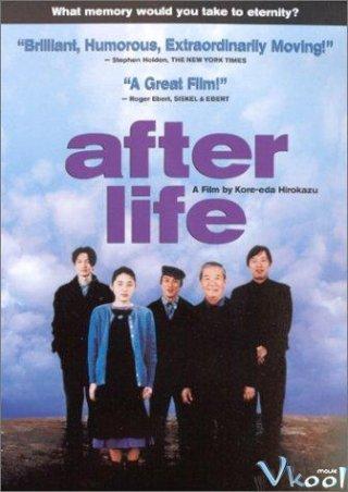 Thế Giới Bên Kia After Life.Diễn Viên: Arata Iura,Erika Oda,Susumu Terajima
