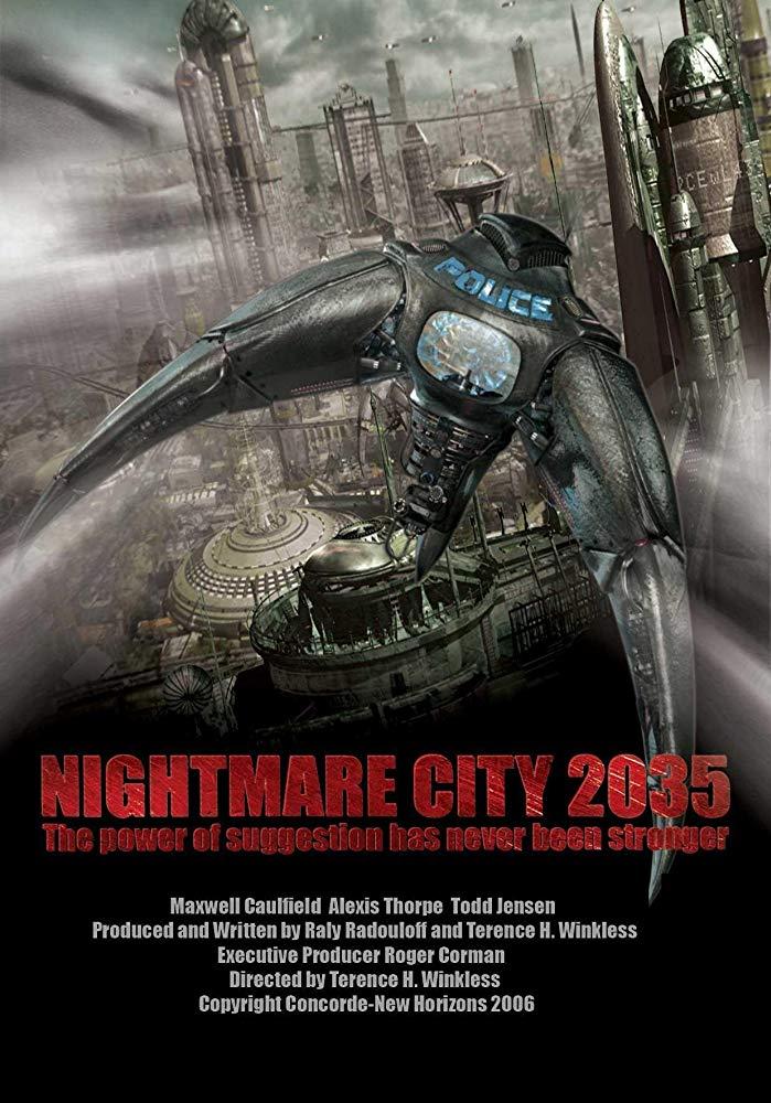 Thành Phố Ác Mộng 2035 Nightmare City 2035.Diễn Viên: Alexis Thorpe,Maxwell Caulfield,Todd Jensen