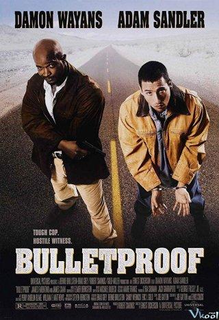 Người Hộ Tống Bulletproof.Diễn Viên: Damon Wayans,Adam Sandler,James Caan