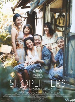 Kẻ Trộm Siêu Thị: Gia Đình Đạo Tặc Shoplifters: Shoplifting Family.Diễn Viên: Lily Franky,Sakura Andô,Kirin Kiki