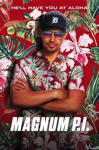 Đặc Nhiệm Magnum Phần 1 Magnum P.i Season 1.Diễn Viên: Amanda Marsalis,Duane Clark,Eagle Egilsson