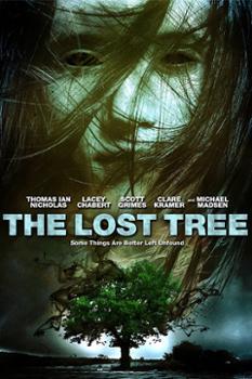 Linh Hồn Quỷ Dữ The Lost Tree.Diễn Viên: Lacey Chabert,Michael Madsen,Scott Grimes
