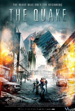 Động Đất: Địa Chấn The Quake: Skjelvet.Diễn Viên: Kristoffer Joner,Ane Dahl Torp,Kathrine Thorborg Johansen