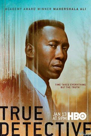 Thám Tử Chân Chính 3 - True Detective Season 3 Việt Sub (2019)