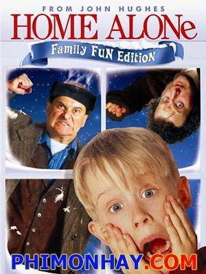Ở Nhà Một Mình 1 Home Alone 1.Diễn Viên: Macaulay Culkin,Joe Pesci,Daniel Stern