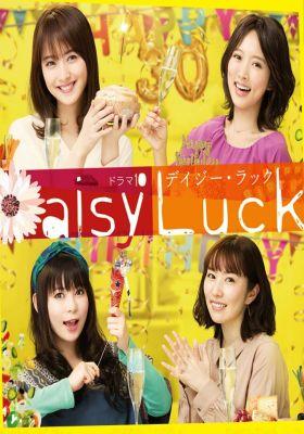 Daisy Luck Deiji Rakku.Diễn Viên: Kôdai Asaka,Sei Ashina,Tomoharu Hasegawa