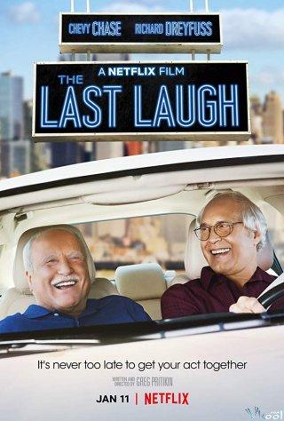 Nụ Cười Cuối Cùng The Last Laugh.Diễn Viên: Chevy Chase,Richard Dreyfuss,Andie Macdowell