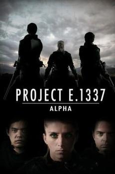 Kế Hoạch E1337 Alpha Project E1337 Alpha