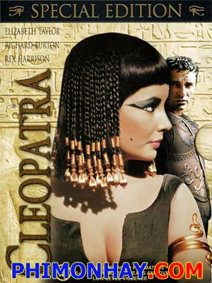 Nữ Hoàng Cleopatra - Cleopatra 1963 50Th Anniversary Edition