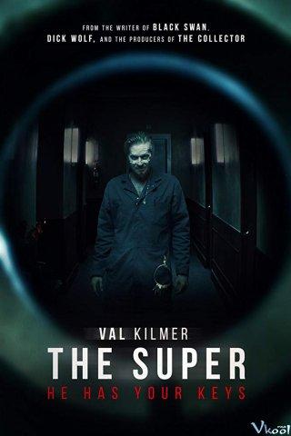 Tòa Nhà Bí Ẩn Val Kilmer: The Super.Diễn Viên: Patrick John Flueger,Val Kilmer,Louisa Krause