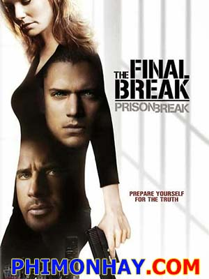 Vượt Ngục: Cuộc Đào Tẩu Cuối Cùng Prison Break: The Final Break.Diễn Viên: Wentworth Miller,Dominic Purcell,William Fichtner