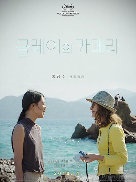 Ống Kính Độc Đáo Claires Camera.Diễn Viên: Seol Kyeong,Gu,Eom Ji,Won,Lee Re