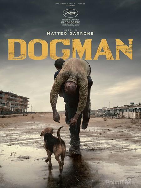 Người Chó Dogman.Diễn Viên: Nikolaj Coster,Waldau,Gary Cole,Molly Parker