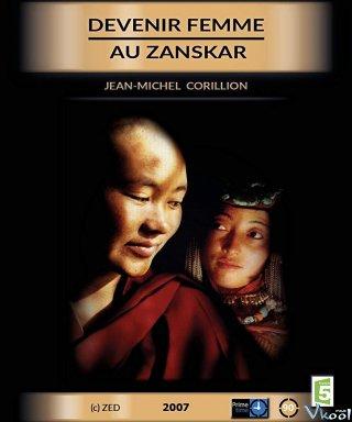 Sứ Mệnh Của Người Phụ Nữ Becoming A Woman In Zanskar